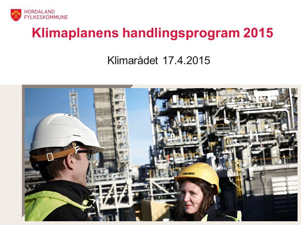 Klimaplanens handlingsprogram 2015 Klimarådet 17.4.2015