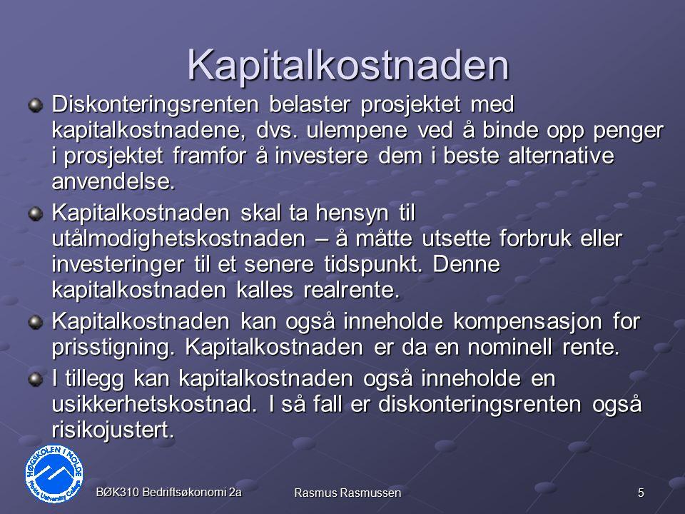 36 BØK310 Bedriftsøkonomi 2a Rasmus Rasmussen Nåverdiindeks Kapitalkostnad7 % Prosjekt0123NPVIRRNVIRangRest A-1003080403122,2 %0,311500 B-20070901305018,9 %0,252300 C-300160180605618,3 %0,1930 D-5002002502006914,3 %0,144-500 Max600 Nåverdiindeks = Nåverdi / investeringsbeløpet Aksepter prosjektene i rangert rekkefølge, inntil investeringsbeløpet er oppbrukt.