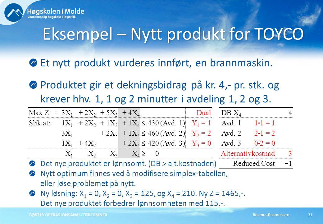 Rasmus RasmussenBØK710 OPERASJONSANALYTISKE EMNER31 Et nytt produkt vurderes innført, en brannmaskin.