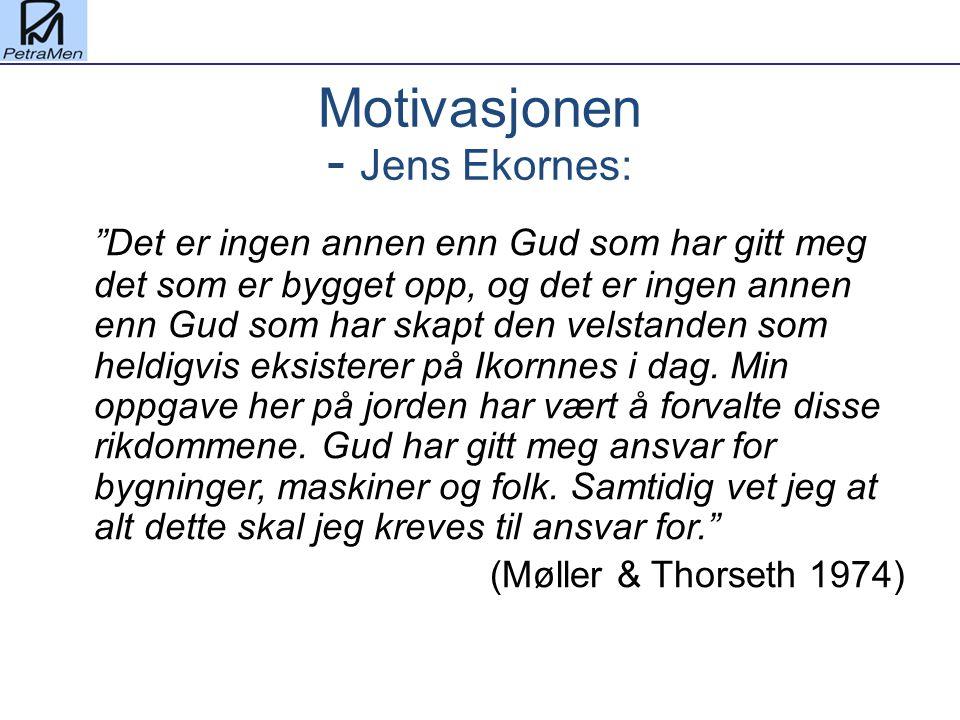 """Motivasjonen - Jens Ekornes: """"Det er ingen annen enn Gud som har gitt meg det som er bygget opp, og det er ingen annen enn Gud som har skapt den velst"""