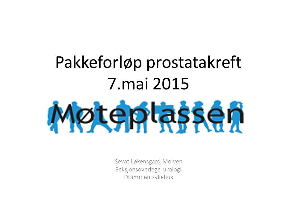 Pakkeforløp prostatakreft 7.mai 2015 Fastlegens rolle og samarbeidet mellom fastlegene og sykehusene Sevat Løkensgard Molven Seksjonsoverlege urologi Drammen sykehus
