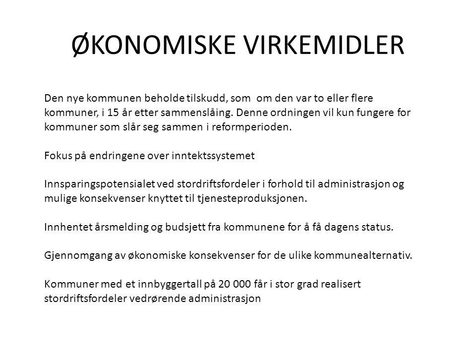 ØKONOMISKE VIRKEMIDLER Den nye kommunen beholde tilskudd, som om den var to eller flere kommuner, i 15 år etter sammenslåing.