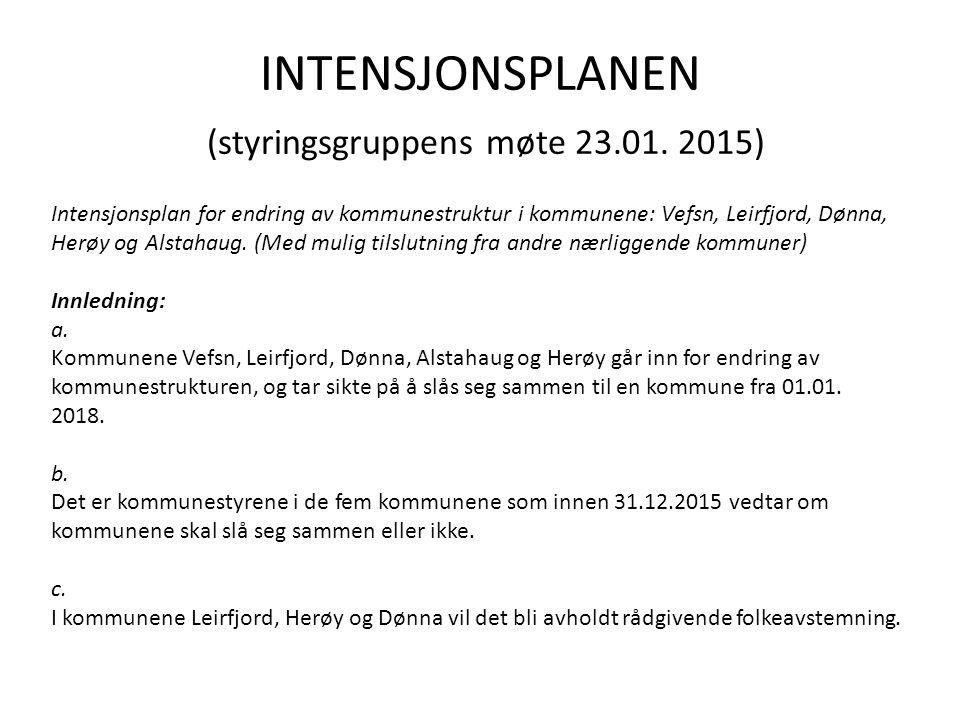 INTENSJONSPLANEN (styringsgruppens møte 23.01.
