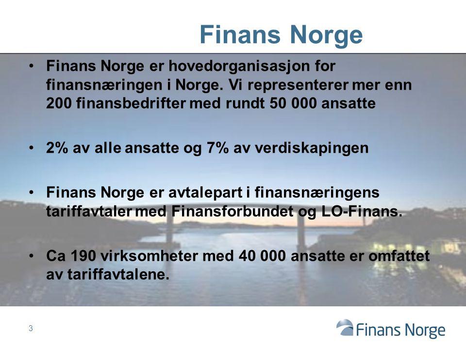 Finans Norge er hovedorganisasjon for finansnæringen i Norge.