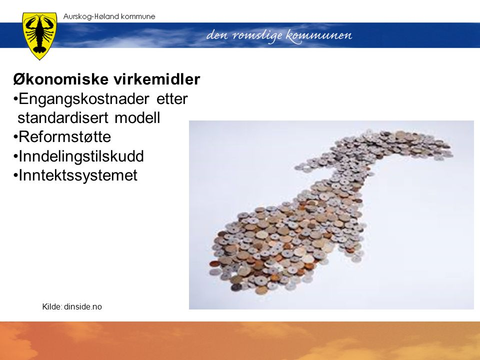 Økonomiske virkemidler Engangskostnader etter standardisert modell Reformstøtte Inndelingstilskudd Inntektssystemet Kilde: dinside.no