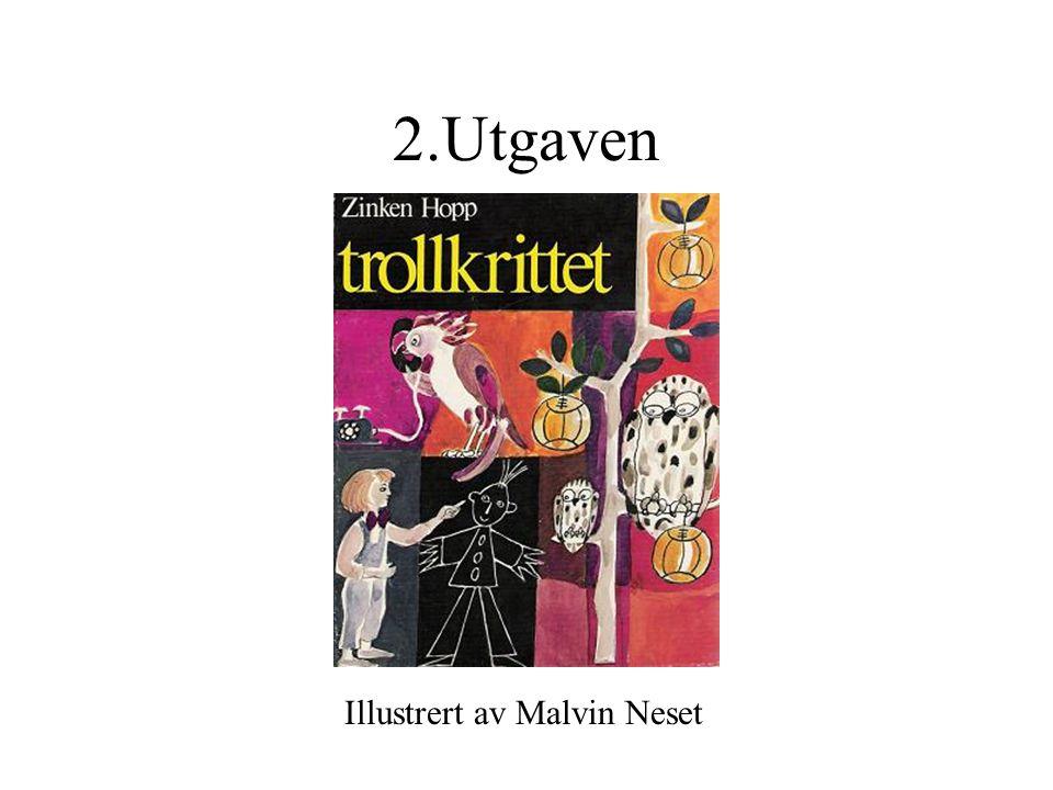 2.Utgaven Illustrert av Malvin Neset