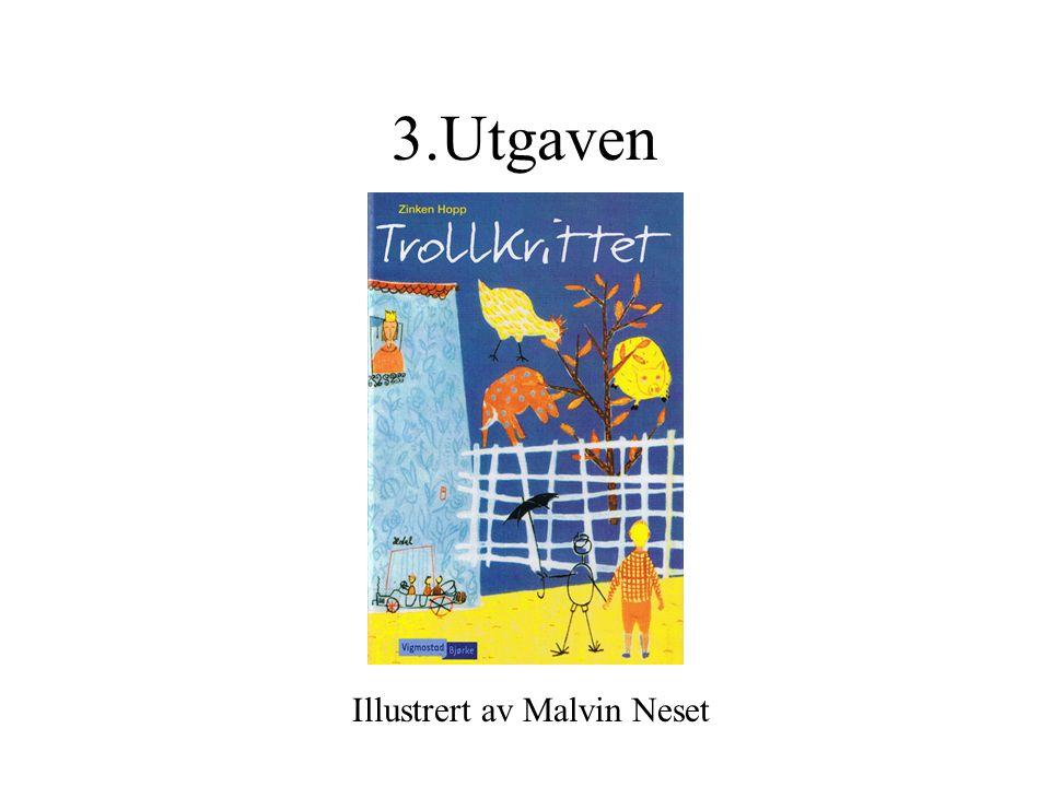 3.Utgaven Illustrert av Malvin Neset