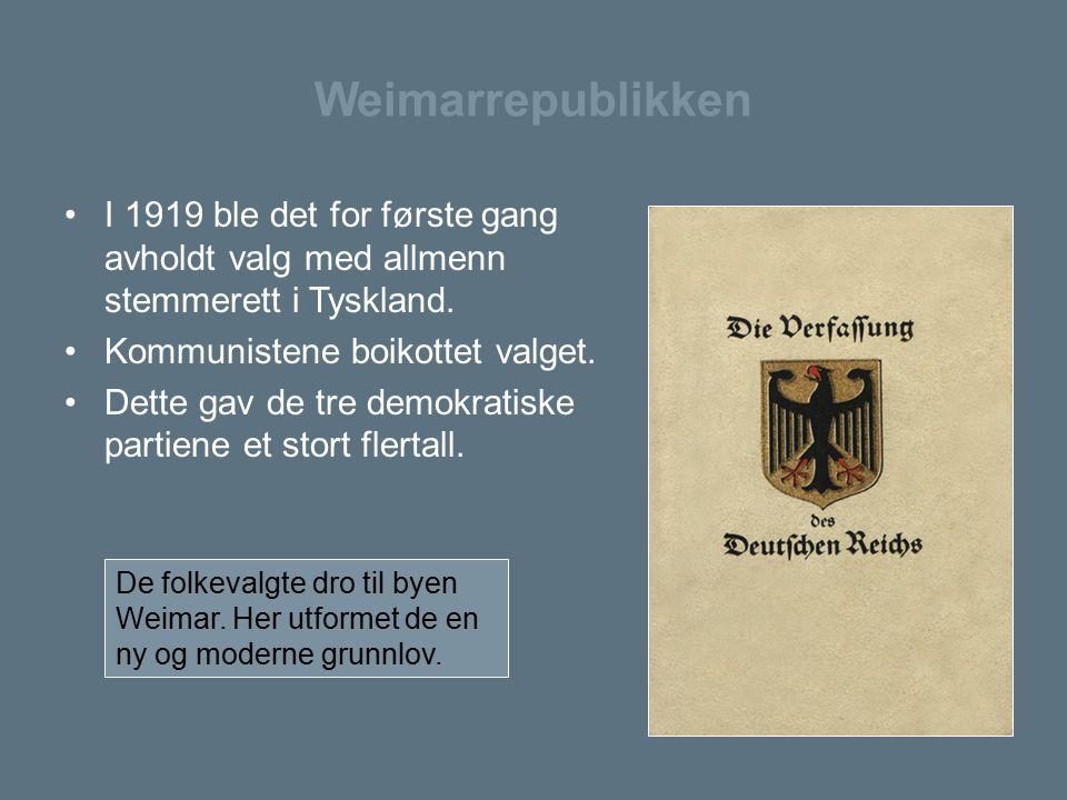 Weimarrepublikken I 1919 ble det for første gang avholdt valg med allmenn stemmerett i Tyskland. Kommunistene boikottet valget. Dette gav de tre demok