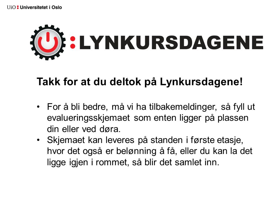 Takk for at du deltok på Lynkursdagene.