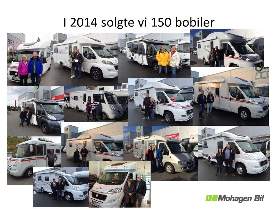 I 2014 solgte vi 150 bobiler