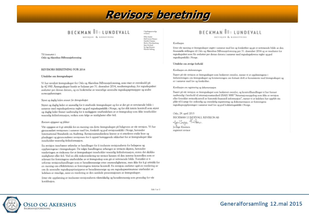 Generalforsamling 12.mai 2015 Revisors beretning