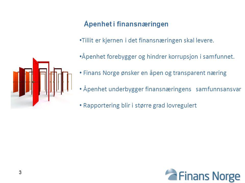 Åpenhet i finansnæringen Tillit er kjernen i det finansnæringen skal levere.