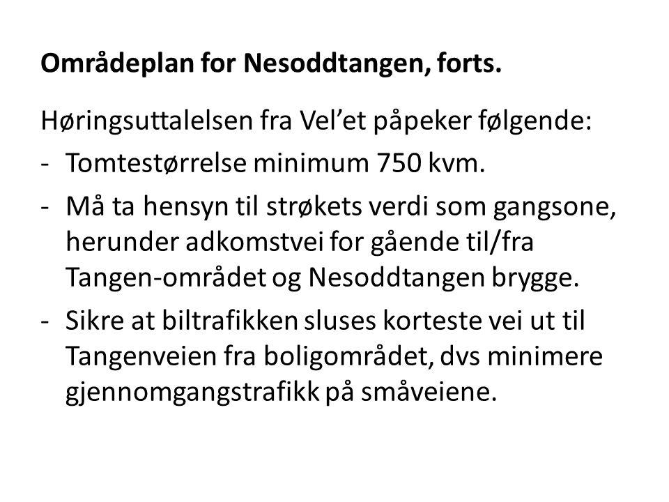 Områdeplan for Nesoddtangen, forts.
