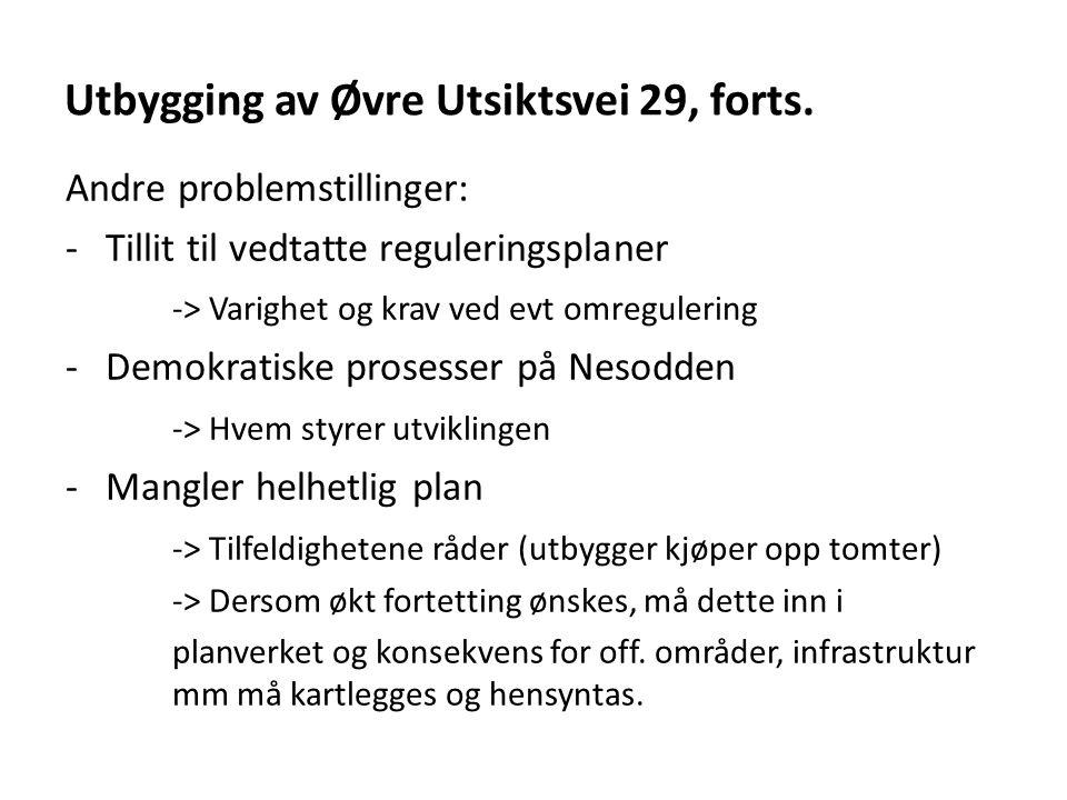 Utbygging av Øvre Utsiktsvei 29, forts.
