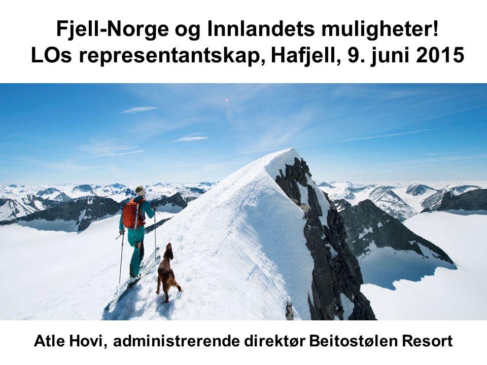 Fjell-Norge og Innlandets muligheter.LOs representantskap, Hafjell, 9.