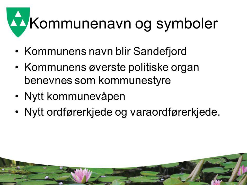 Kommunenavn og symboler Kommunens navn blir Sandefjord Kommunens øverste politiske organ benevnes som kommunestyre Nytt kommunevåpen Nytt ordførerkjede og varaordførerkjede.