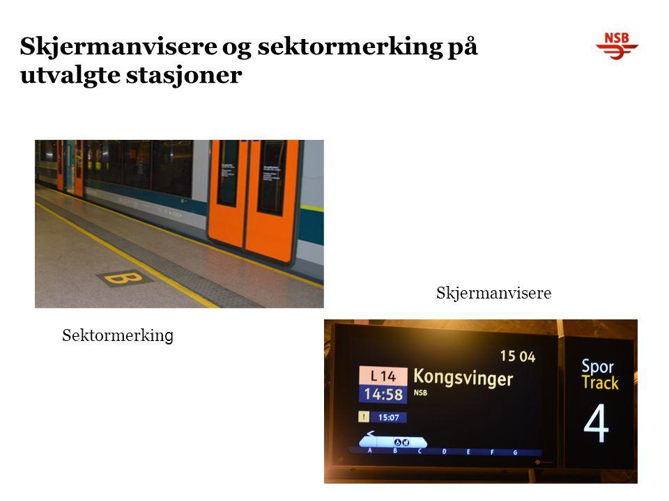 Skjermanvisere og sektormerking på utvalgte stasjoner Skjermanvisere Sektormerkin g