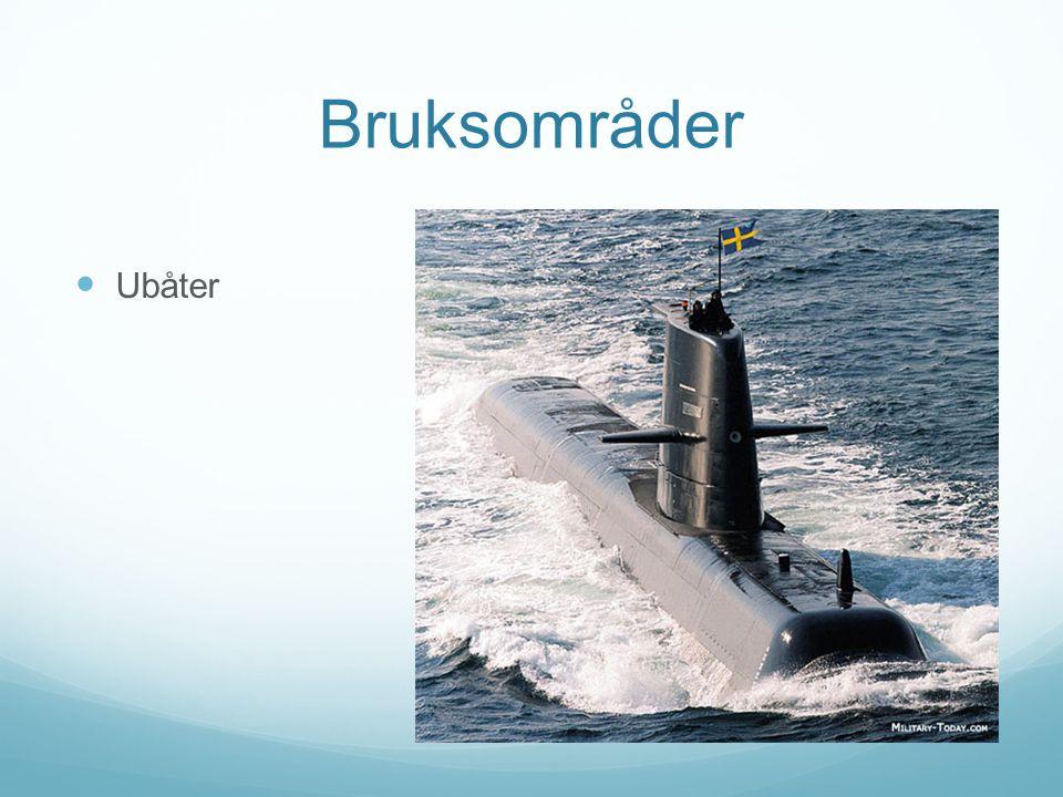 Bruksområder Ubåter