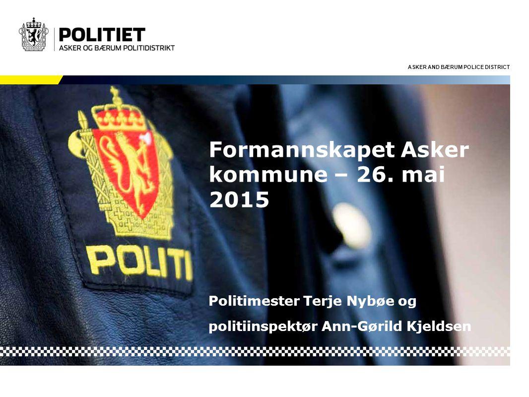 ASKER AND BÆRUM POLICE DISTRICT Formannskapet Asker kommune – 26.