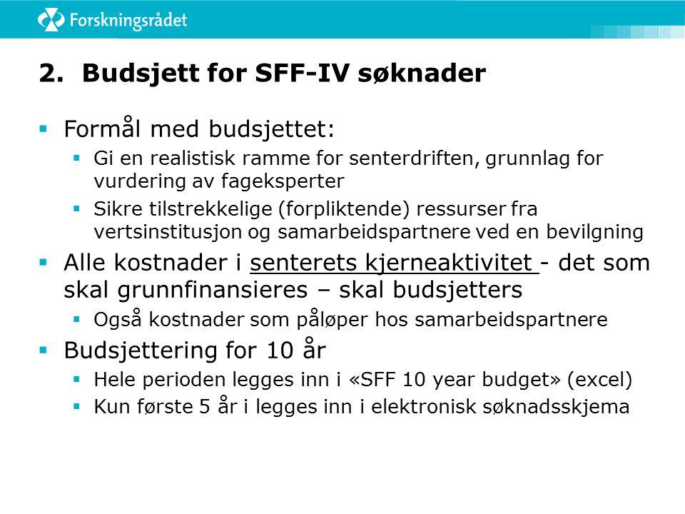 Vedlegg til søknaden «SFF 10 year budget»