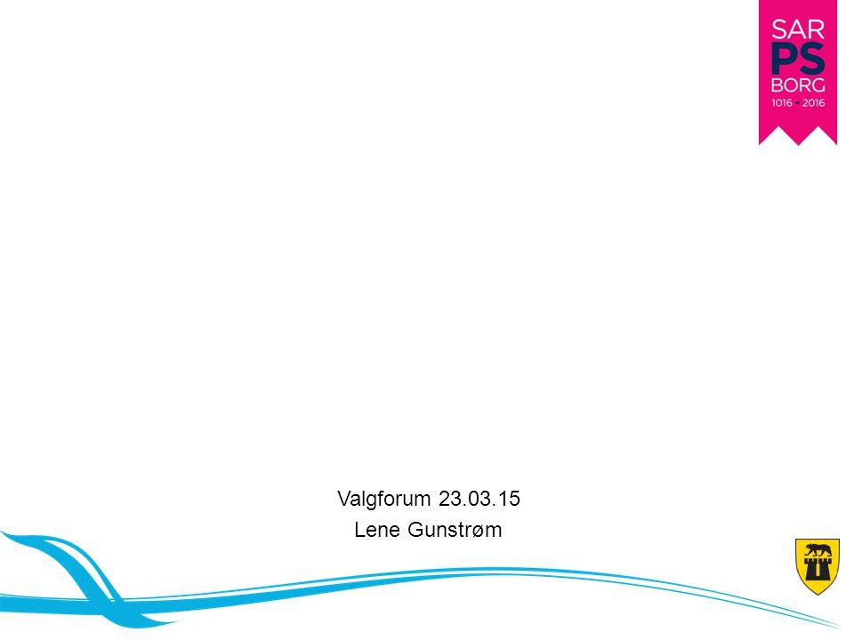 Valgforum 23.03.15 Lene Gunstrøm