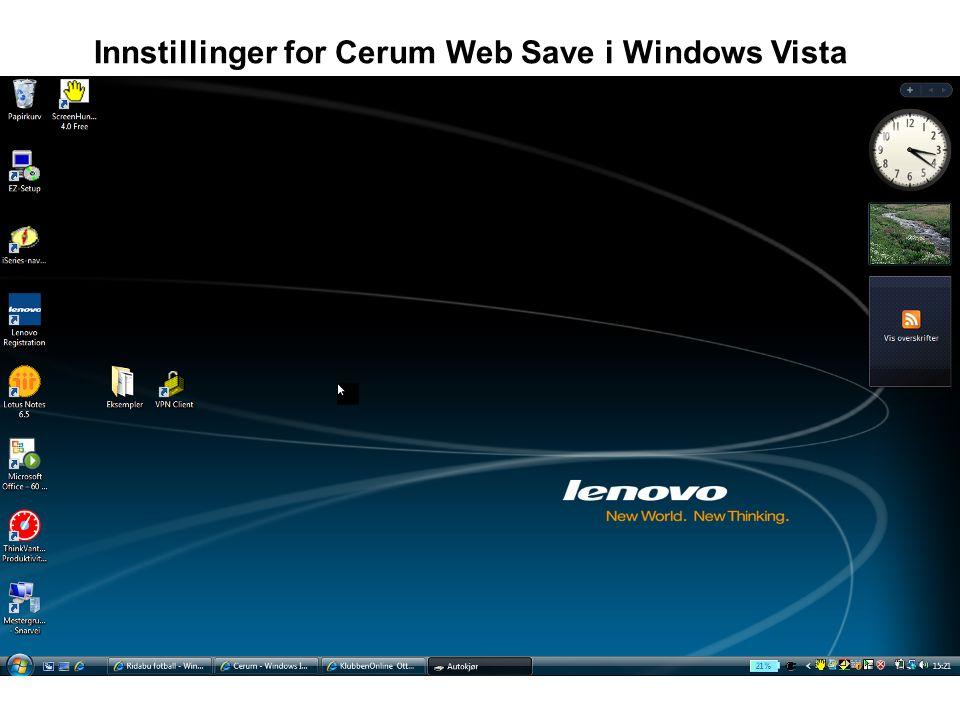 Gå inn på intranett under Cerum – Oppsett i venstre marg Klikk på linken som vist med VENSTRE MUSETAST