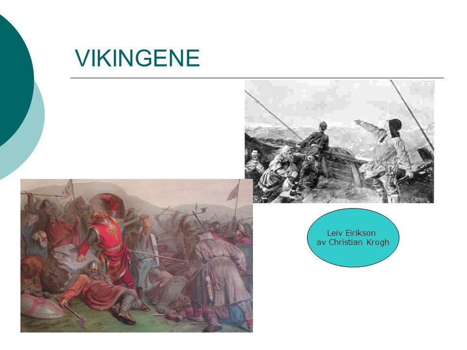 VIKINGENE Leiv Eirikson av Christian Krogh