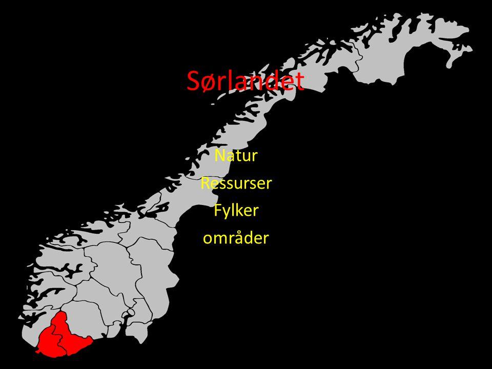 Sørlandet Natur Ressurser Fylker områder