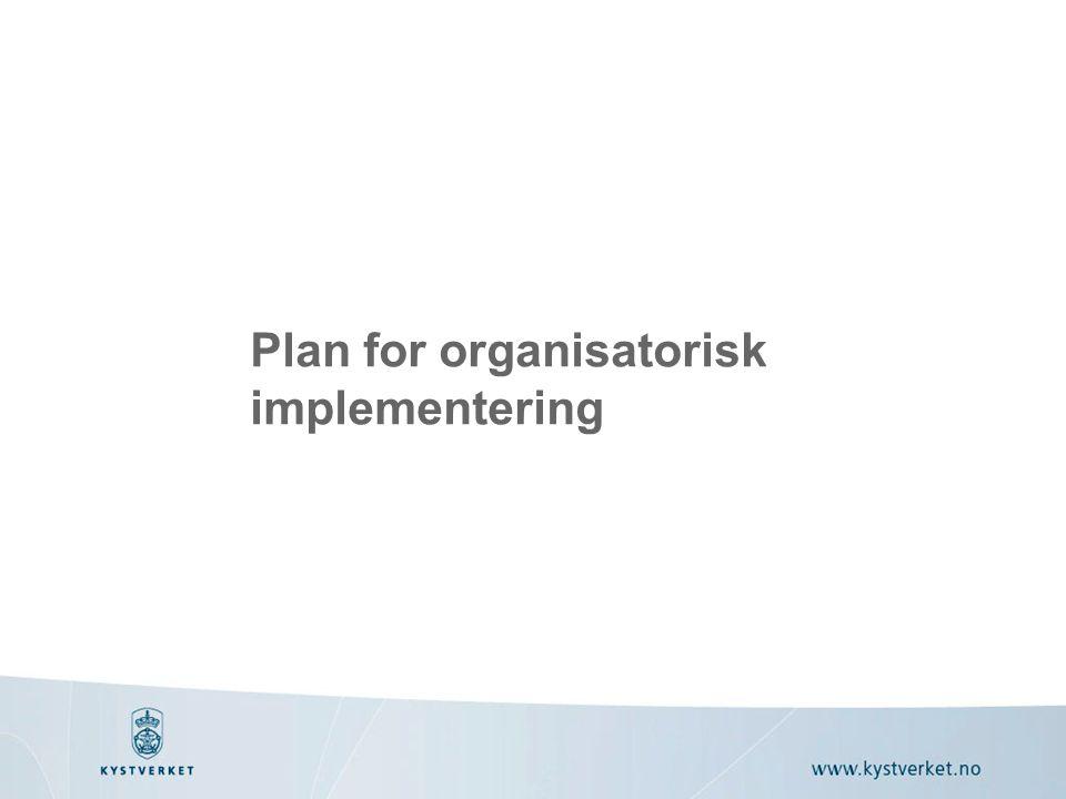Plan for organisatorisk implementering