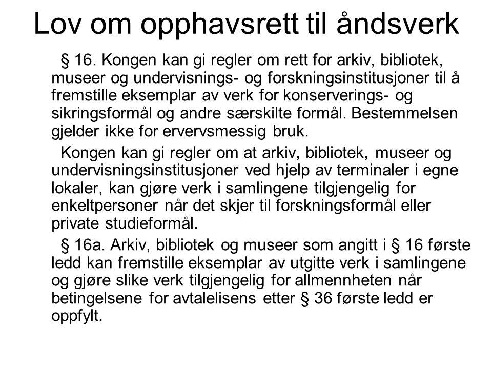 Lov om opphavsrett til åndsverk § 16.