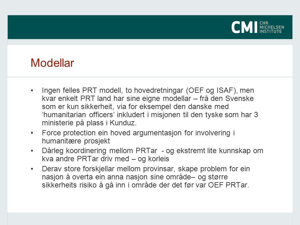 Modellar Ingen felles PRT modell, to hovedretningar (OEF og ISAF), men kvar enkelt PRT land har sine eigne modellar – frå den Svenske som er kun sikkerheit, via for eksempel den danske med 'humanitarian officers' inkludert i misjonen til den tyske som har 3 ministerie på plass i Kunduz.