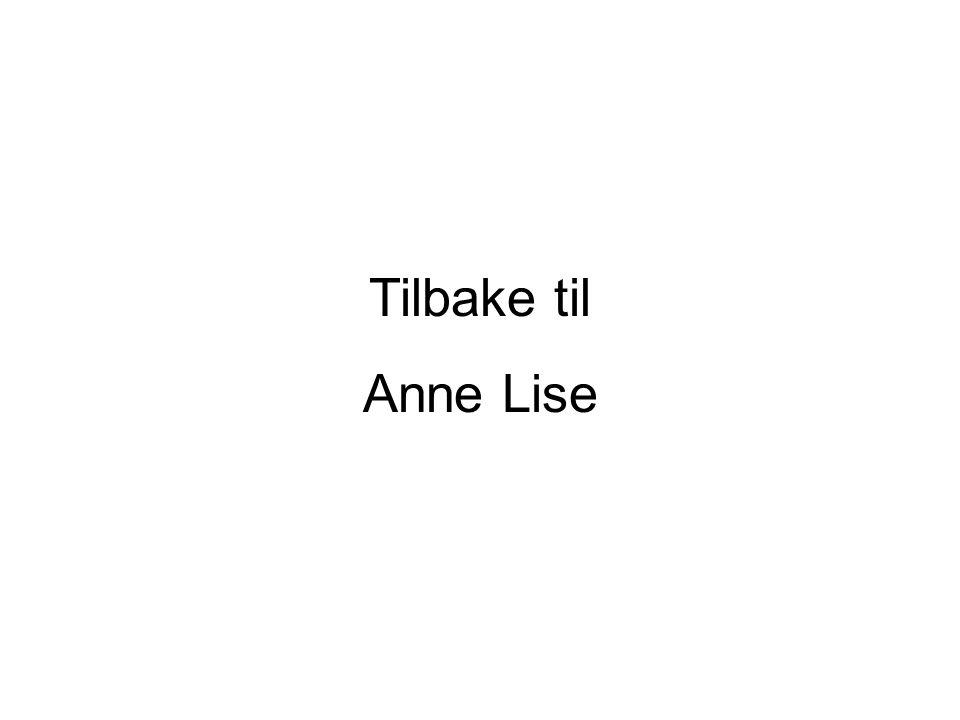 Tilbake til Anne Lise