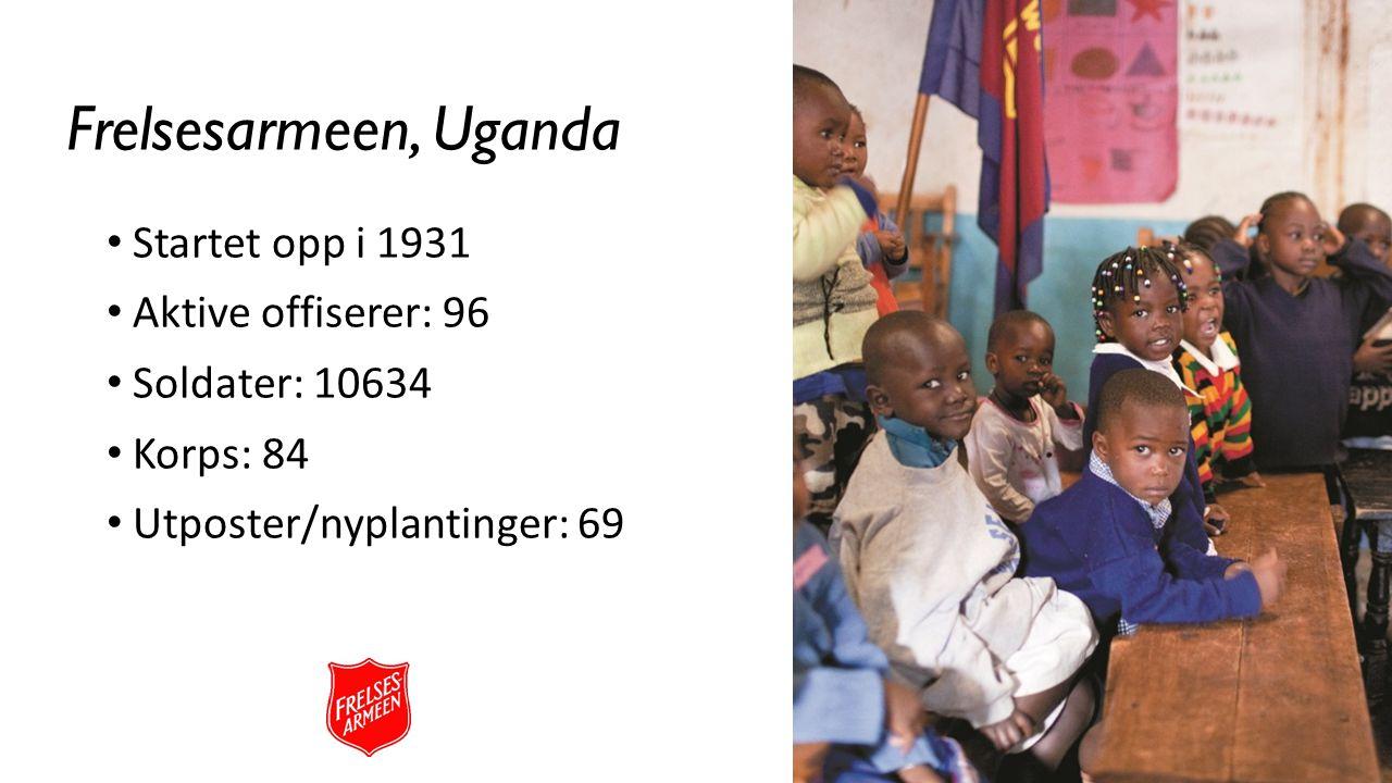 Startet opp i 1931 Aktive offiserer: 96 Soldater: 10634 Korps: 84 Utposter/nyplantinger: 69 Frelsesarmeen, Uganda