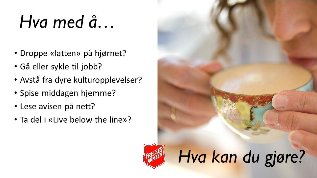 Droppe «latten» på hjørnet? Gå eller sykle til jobb? Avstå fra dyre kulturopplevelser? Spise middagen hjemme? Lese avisen på nett? Ta del i «Live belo