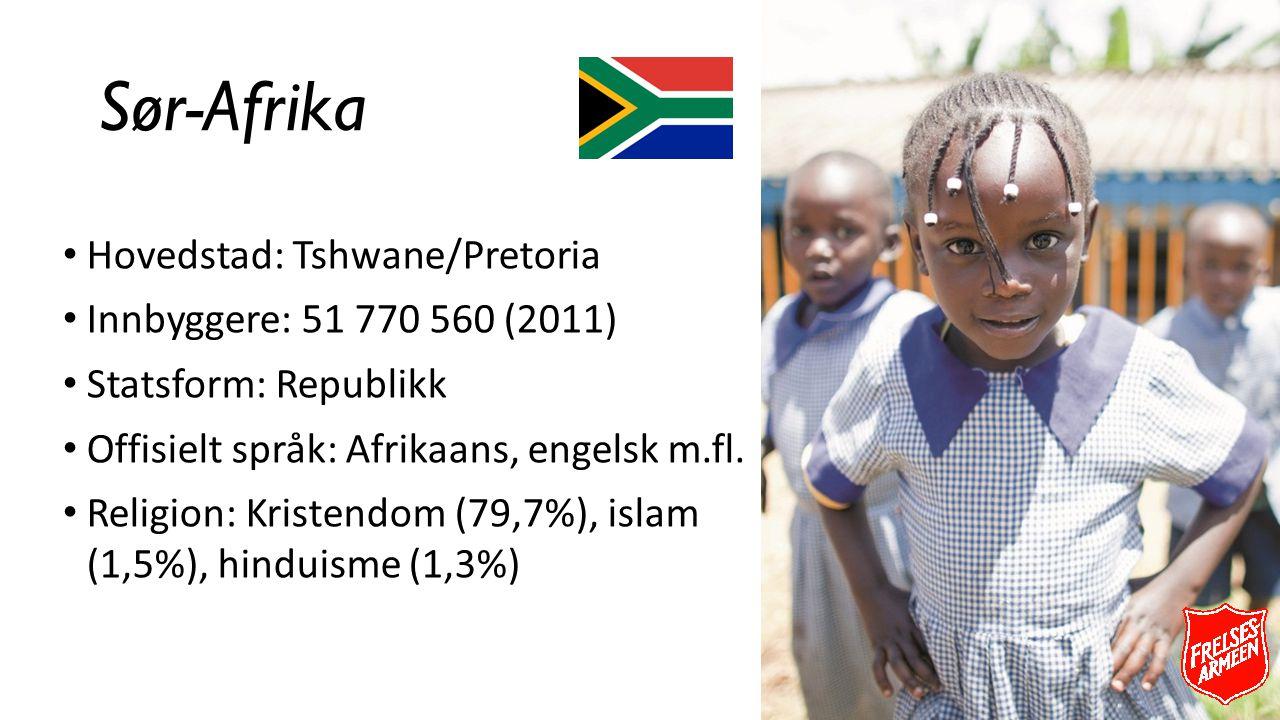 Sør-Afrika Hovedstad: Tshwane/Pretoria Innbyggere: 51 770 560 (2011) Statsform: Republikk Offisielt språk: Afrikaans, engelsk m.fl. Religion: Kristend