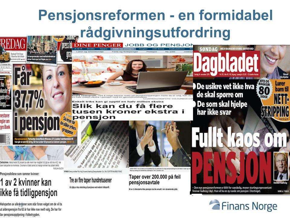 19 Pensjonsreformen - en formidabel rådgivningsutfordring