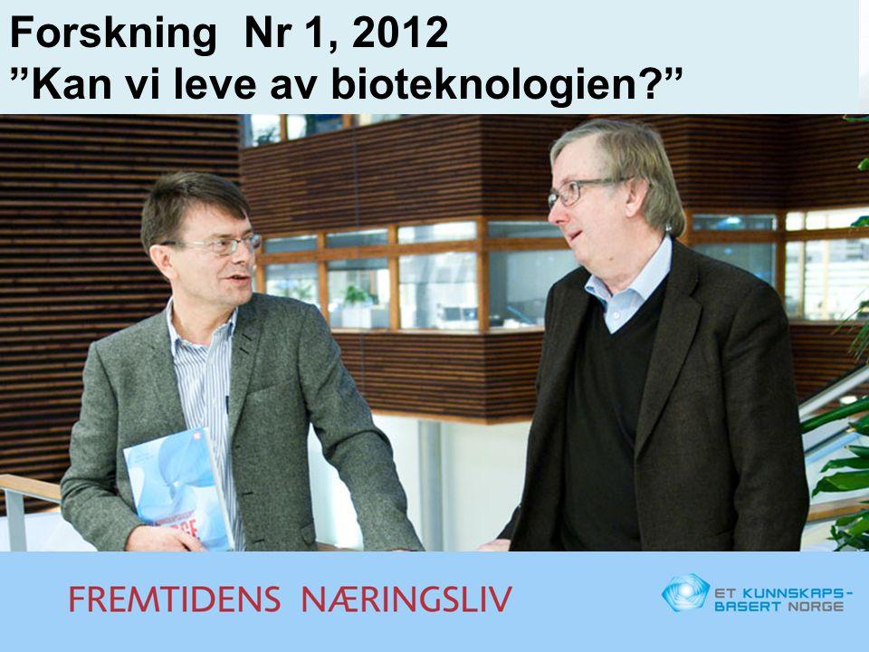 """Forskning Nr 1, 2012 """"Kan vi leve av bioteknologien?"""""""