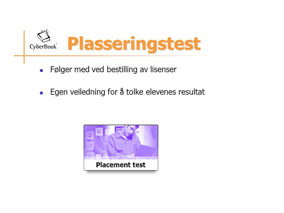 Plasseringstest Følger med ved bestilling av lisenser Egen veiledning for å tolke elevenes resultat