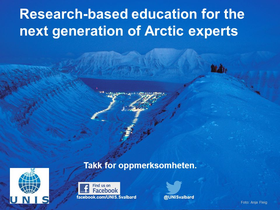 14 Research-based education for the next generation of Arctic experts Takk for oppmerksomheten.