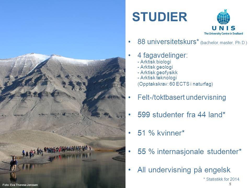 5 STUDIER 88 universitetskurs* (bachelor, master, Ph.D.) 4 fagavdelinger: - Arktisk biologi - Arktisk geologi - Arktisk geofysikk - Arktisk teknologi (Opptakskrav: 60 ECTS i naturfag) Felt-/toktbasert undervisning 599 studenter fra 44 land* 51 % kvinner* 55 % internasjonale studenter* All undervisning på engelsk * Statistikk for 2014 Foto: Eva Therese Jenssen