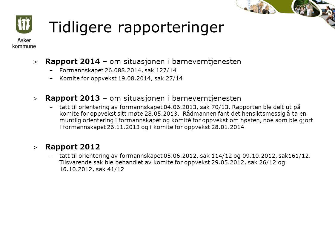 Tidligere rapporteringstemaer > Sentrale nøkkeltall/indikatorer feks.
