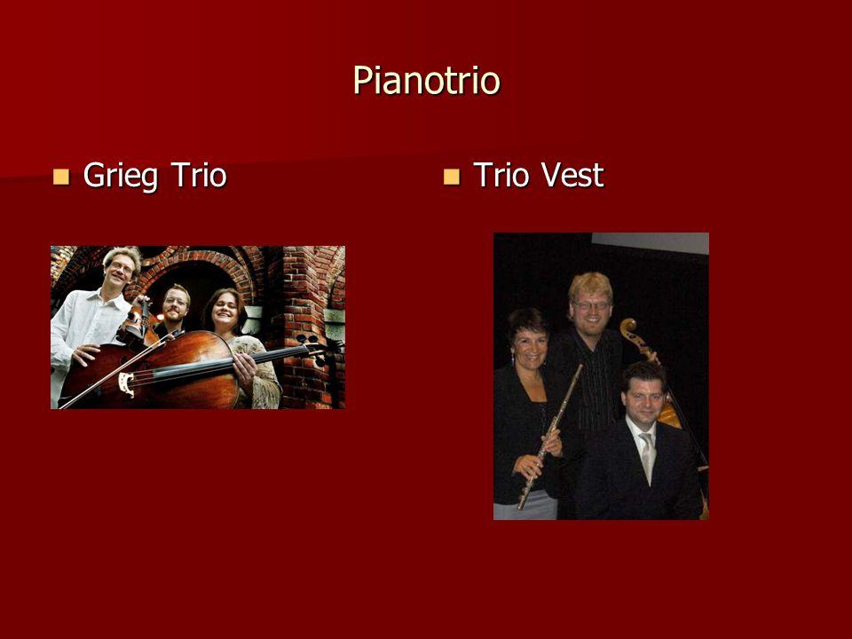 Pianotrio Grieg Trio Grieg Trio Trio Vest Trio Vest