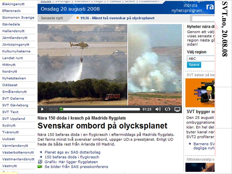 SVT.no, 20.08.08
