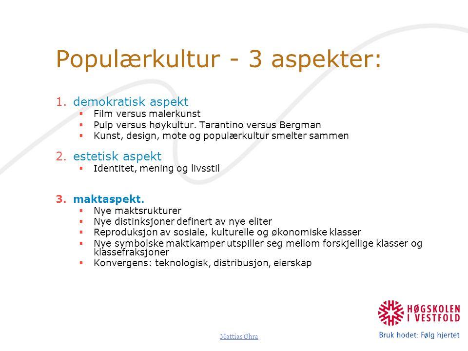 Mattias Øhra Sosialisering & Populærkultur Primærsosialiseringen har endret seg – familien er funksjonstappet.
