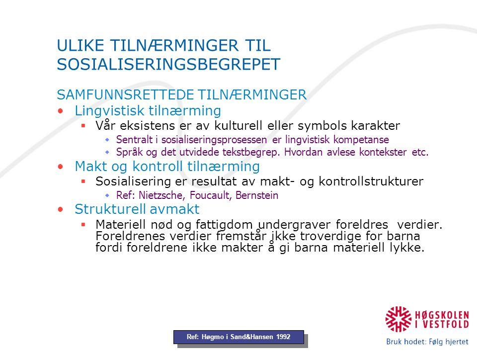 Fra jordbrukssamfunn til industrisamfunn 1800 tallets oppbrudd fra det tradisjonelle samfunn kjennetegnes av familiært forankrede samlivsmønster (Gemeinschaft Tønnies).