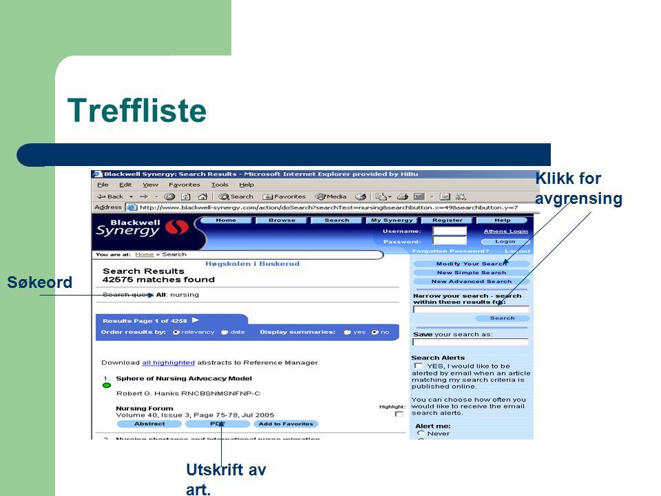 Treffliste Klikk for avgrensing Søkeord Utskrift av art.