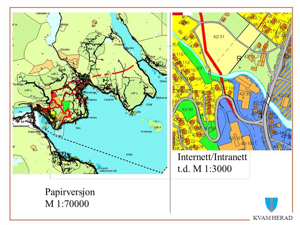 KVAM HERAD Internett/Intranett t.d. M 1:3000 Papirversjon M 1:70000