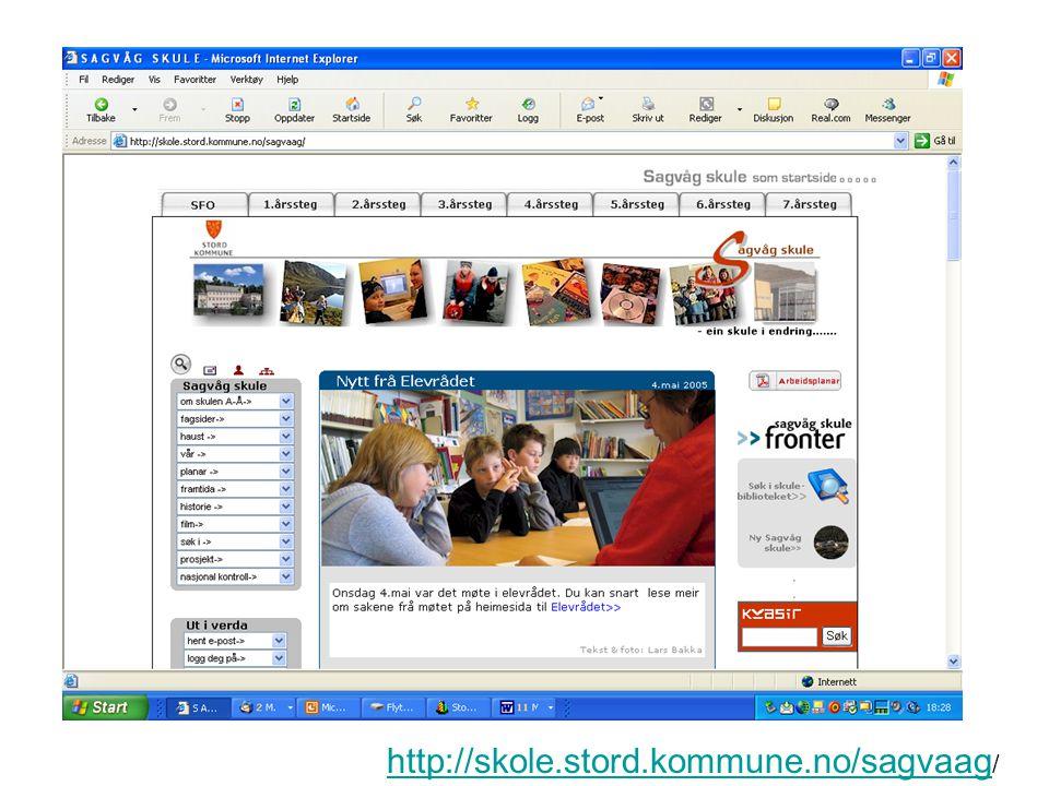 http://skole.stord.kommune.no/sagvaag http://skole.stord.kommune.no/sagvaag /