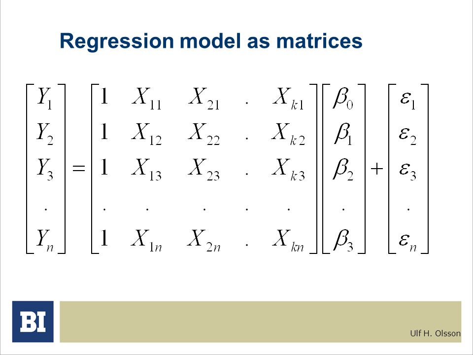 Ulf H. Olsson Regression model as matrices