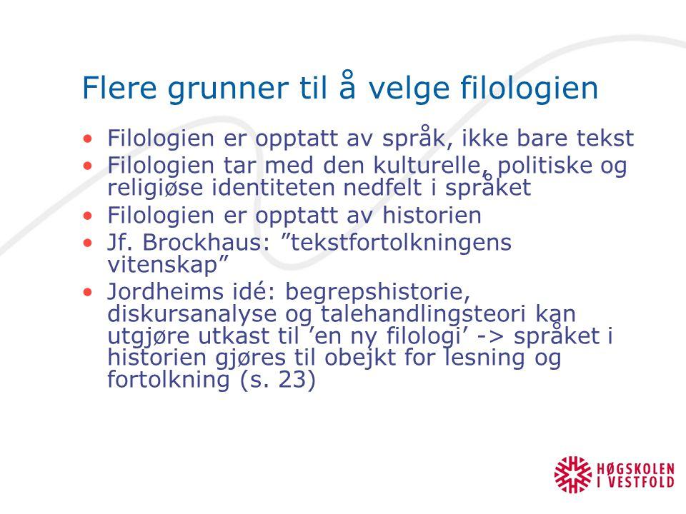 Utgangspunkter Fortiden er et fremmed sted – jf.